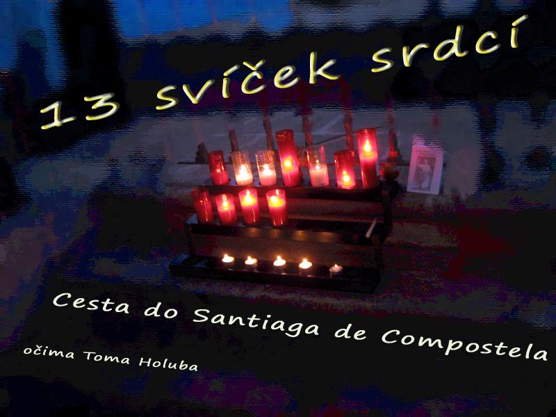 13 svíček srdcí - cesta do Santiaga de Compostela